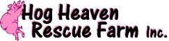 Hog Heaven Rescue Farm, Inc.